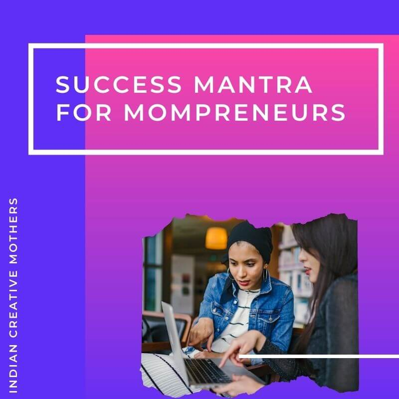 5 Success mantra for mompreneurs