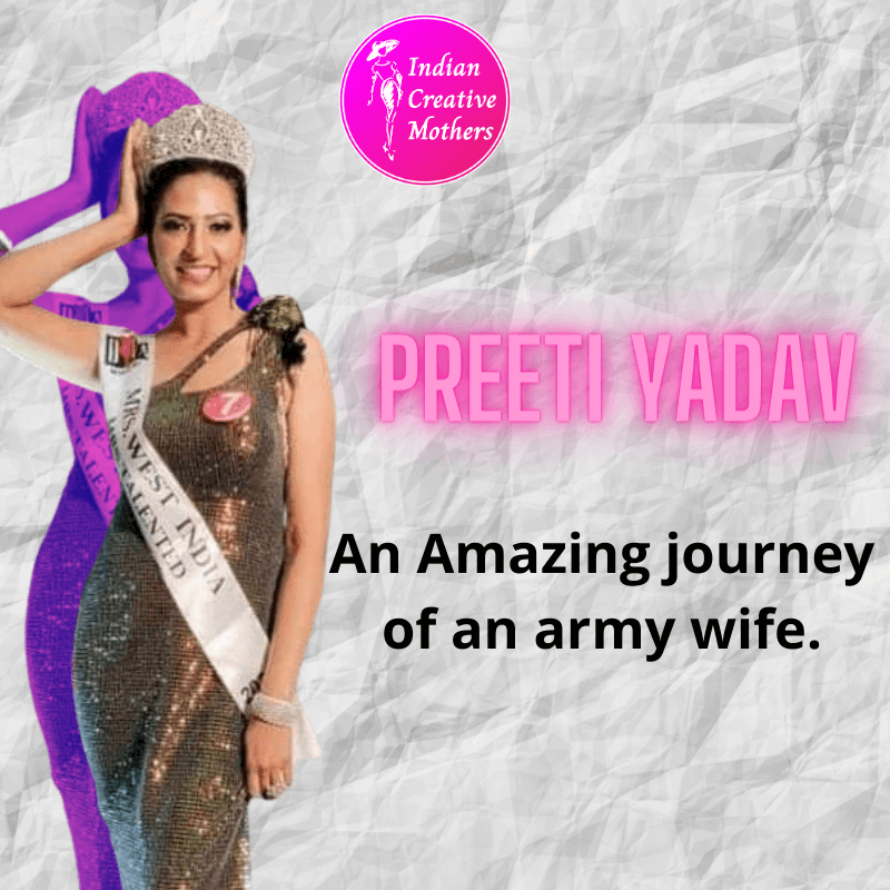 Preeti Yadav | An Amazing journey of an army wife.